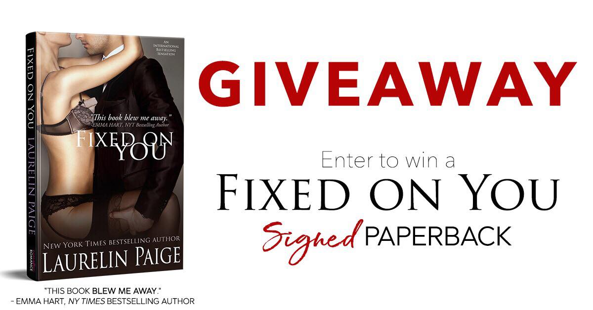 Giveaway: Signed Paperback of Fixed on You by Laurelin Paige